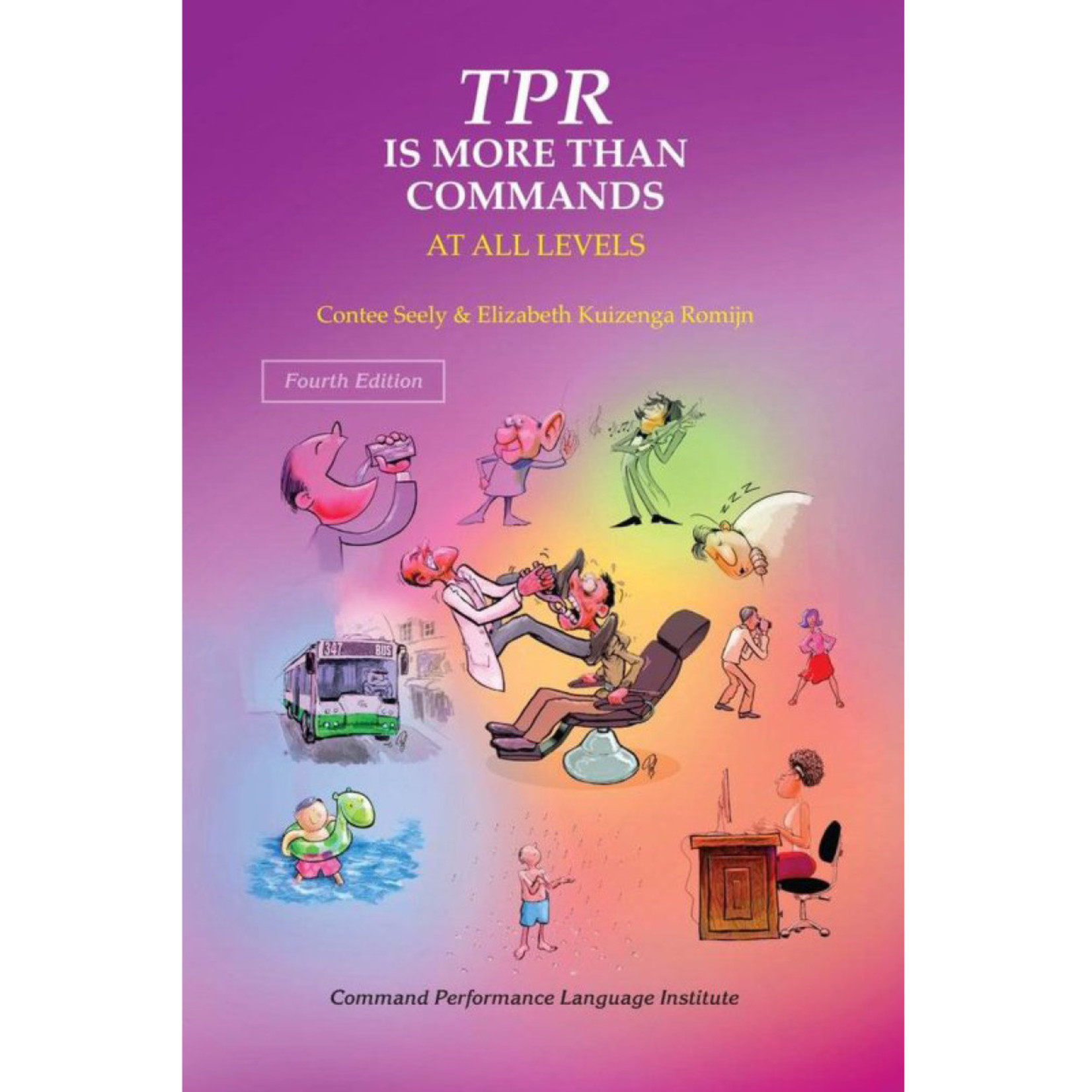 Command Performance Books TPR is more than commands - at all levels (4e ed.)
