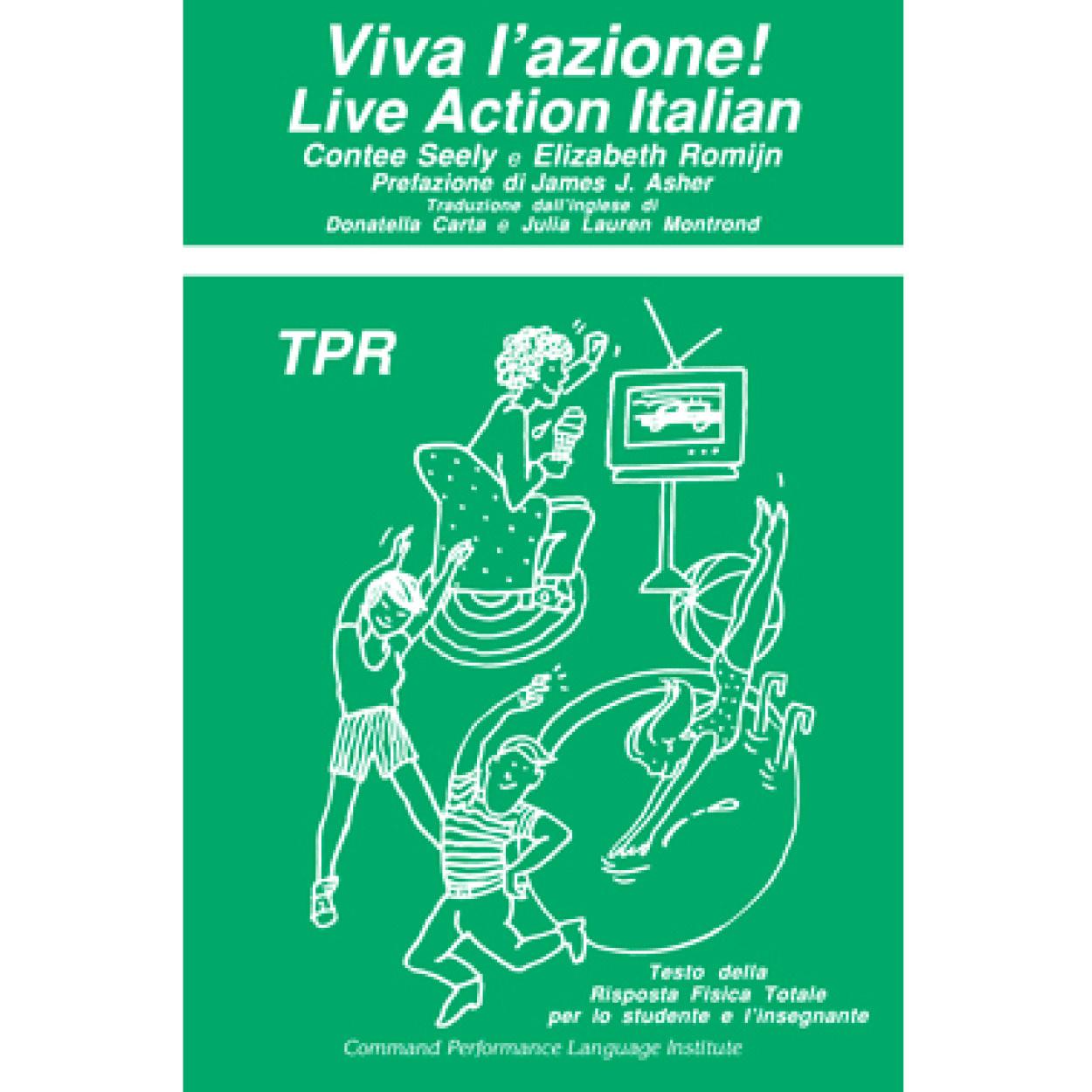 Viva l'azione! Live action Italian!