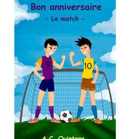 Bon anniversaire - Le match