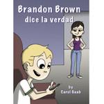Fluency Matters Brandon Brown dice la verdad