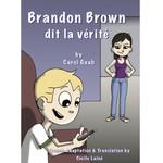 Fluency Matters Brandon Brown dit la vérité