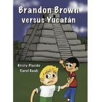 Fluency Matters Brandon Brown versus Yucatán