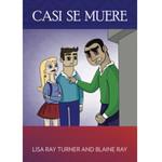 TPRS Books Casi se muere