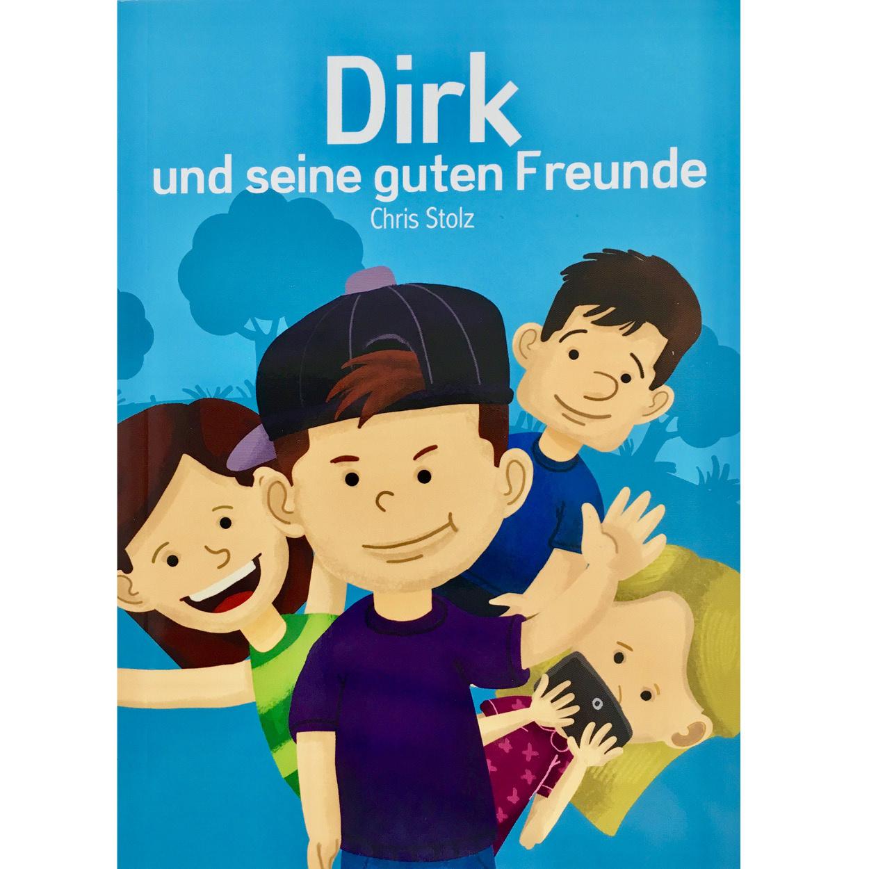 Dirk und seine guten Freunde