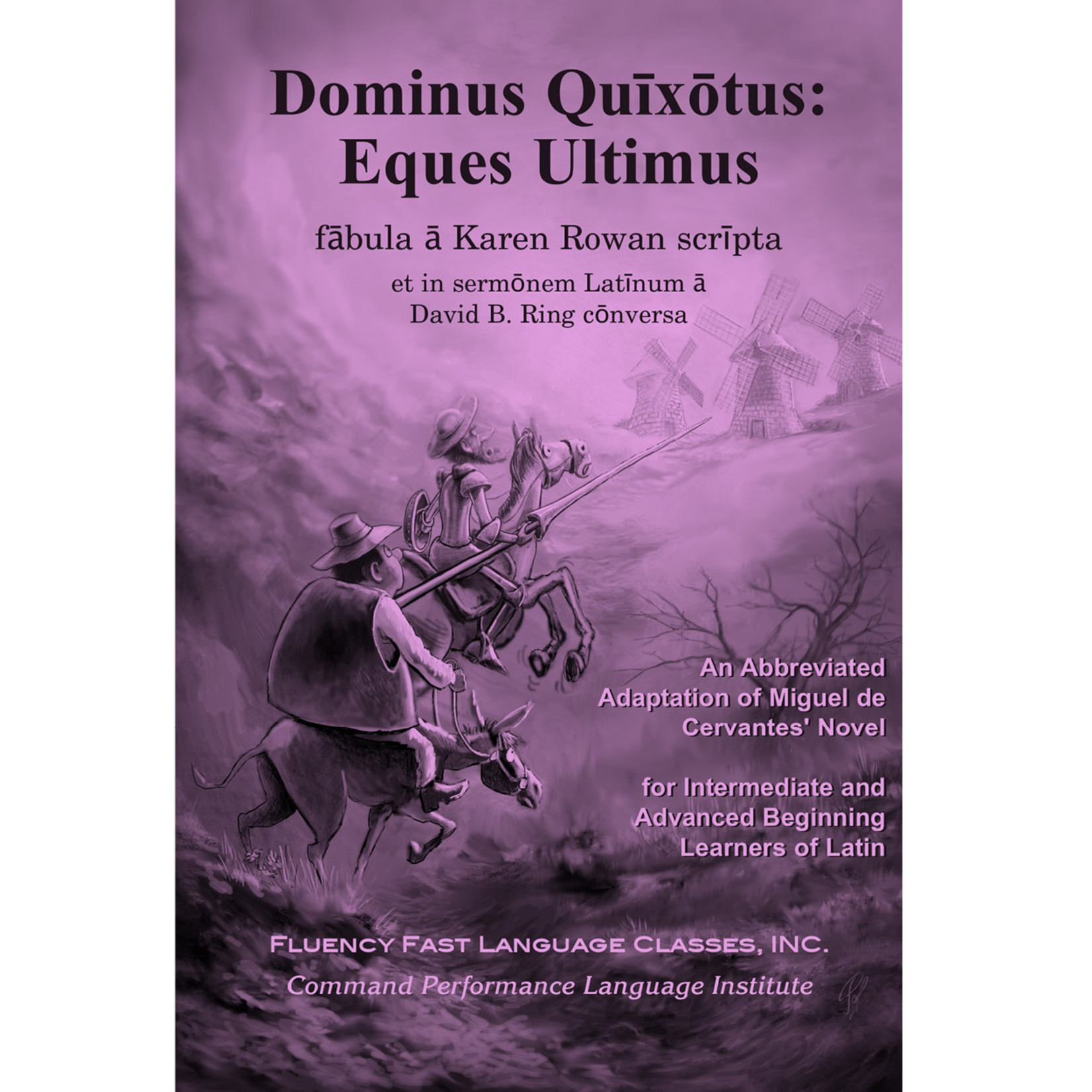 Command Performance Books Dominus Quixotus: Eques Ultimus