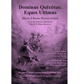 Dominus Quixotus: Eques Ultimus