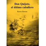 Command Performance Books Don Quijote, el último caballero