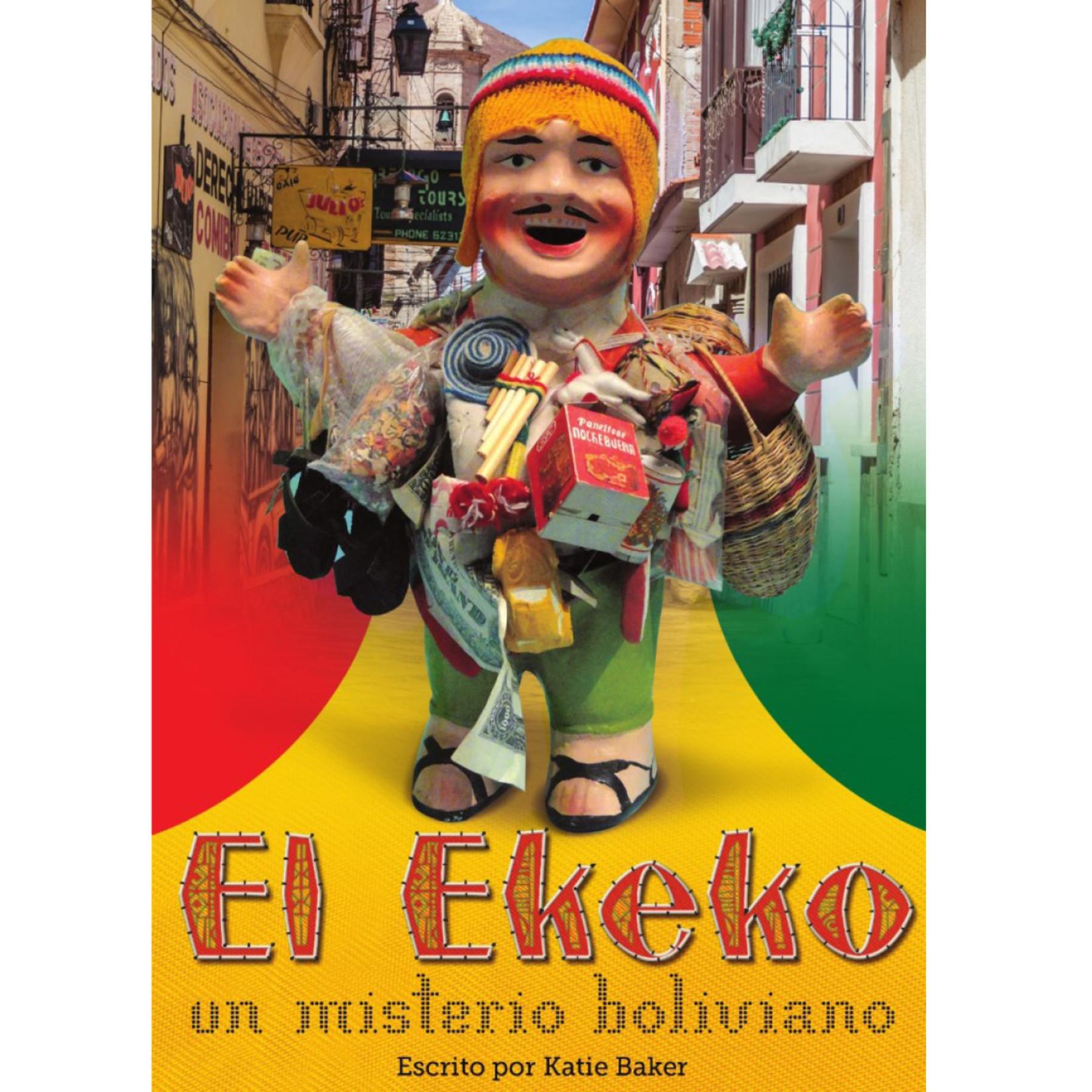 Fluency Matters El Ekeko: un misterio Boliviano