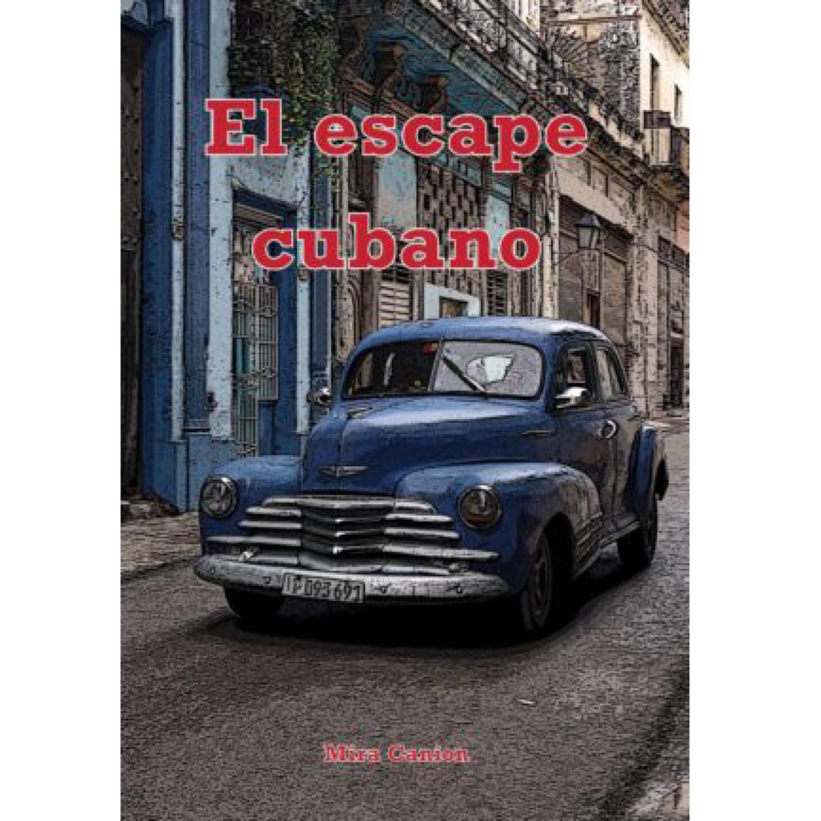 Mira Canion El escape cubano