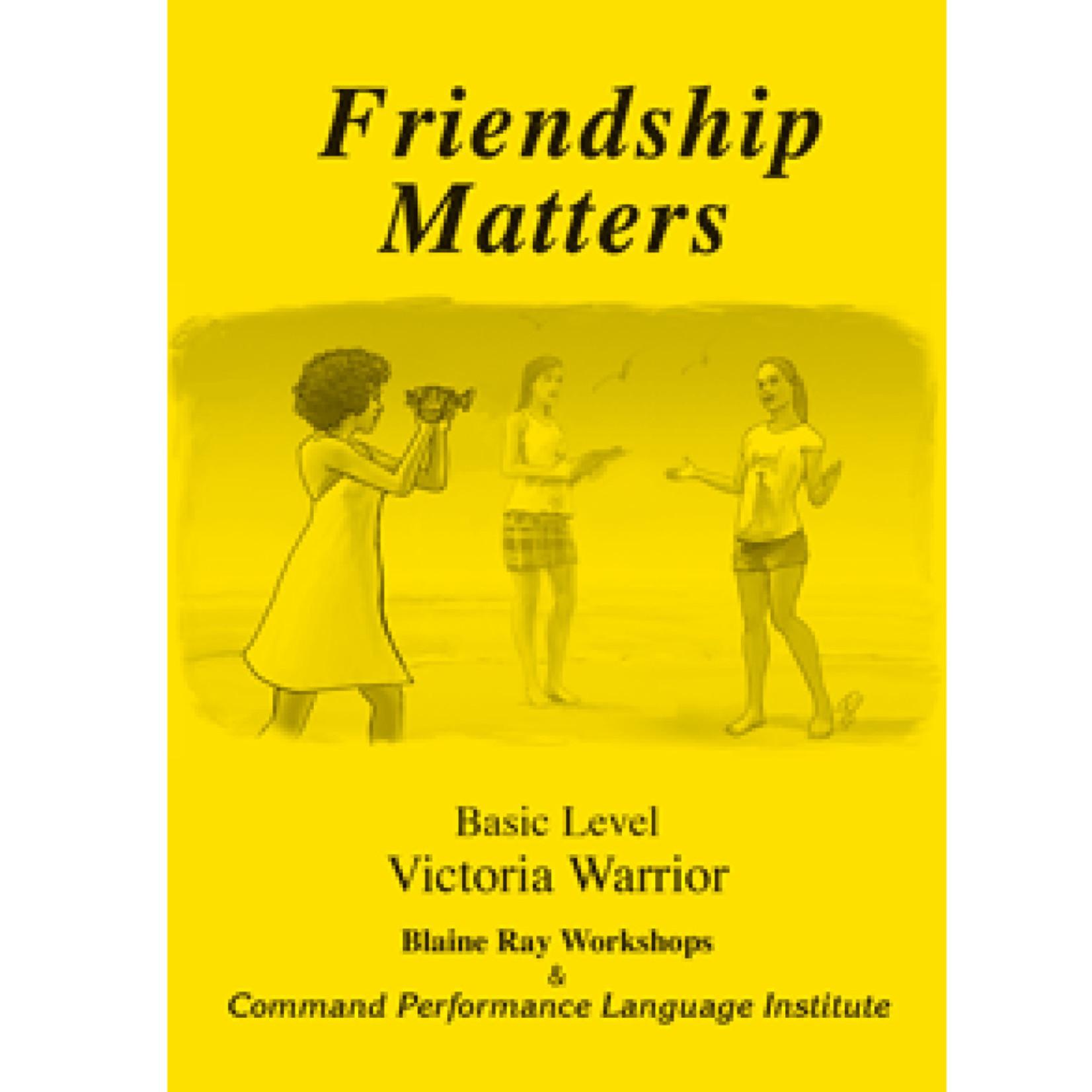 Command Performance Books Friendship matters