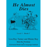 TPRS Books He almost dies