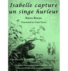 Isabelle capture un singe hurleur