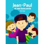 TPRS Books Jean-Paul et ses bons amis