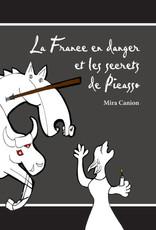 La France en danger et les secrets de Picasso