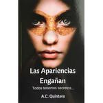 A.C. Quintero Resources Las apariencias engañan