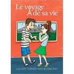 TPRS Books Le voyage de sa vie