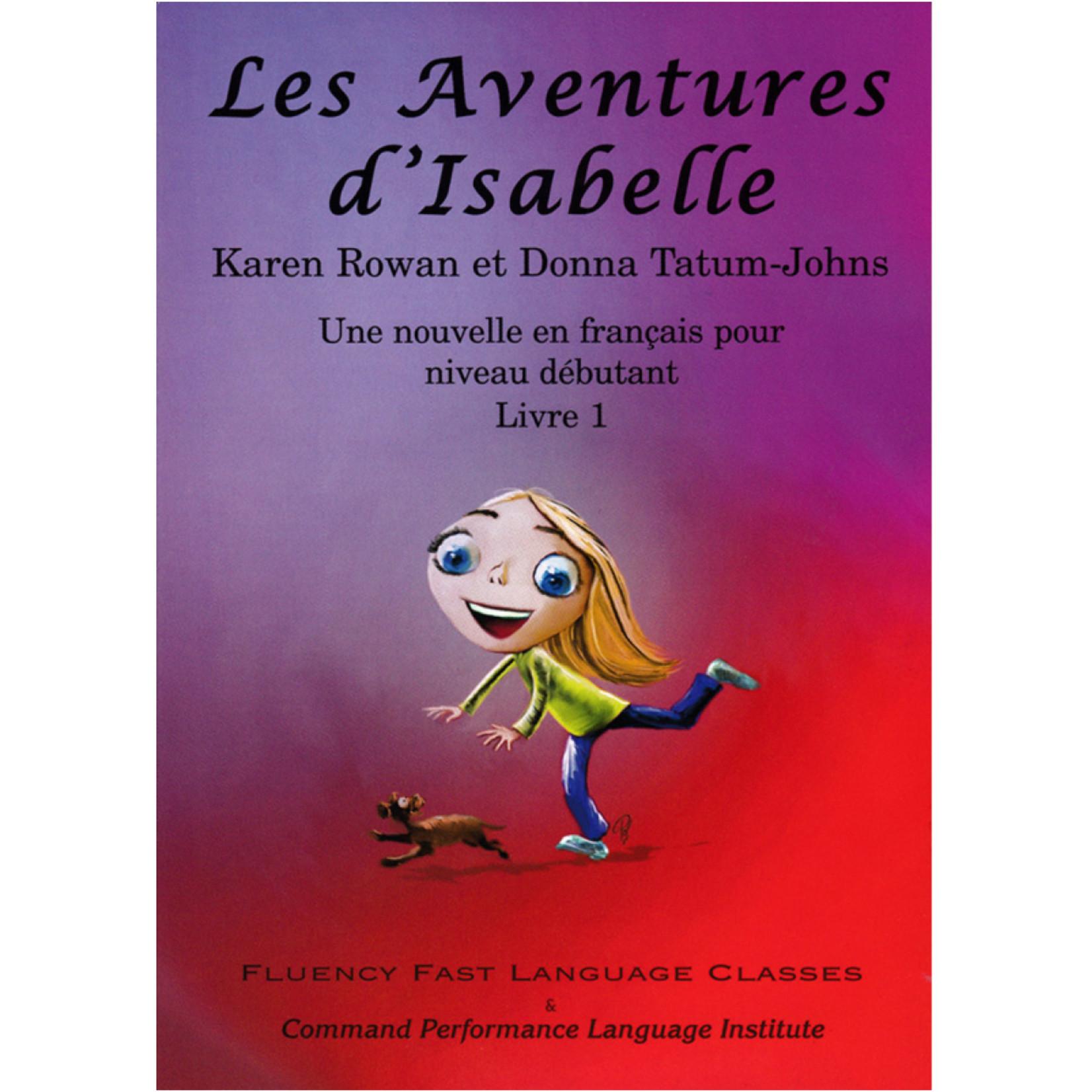 Command Performance Books Les aventures d'Isabelle