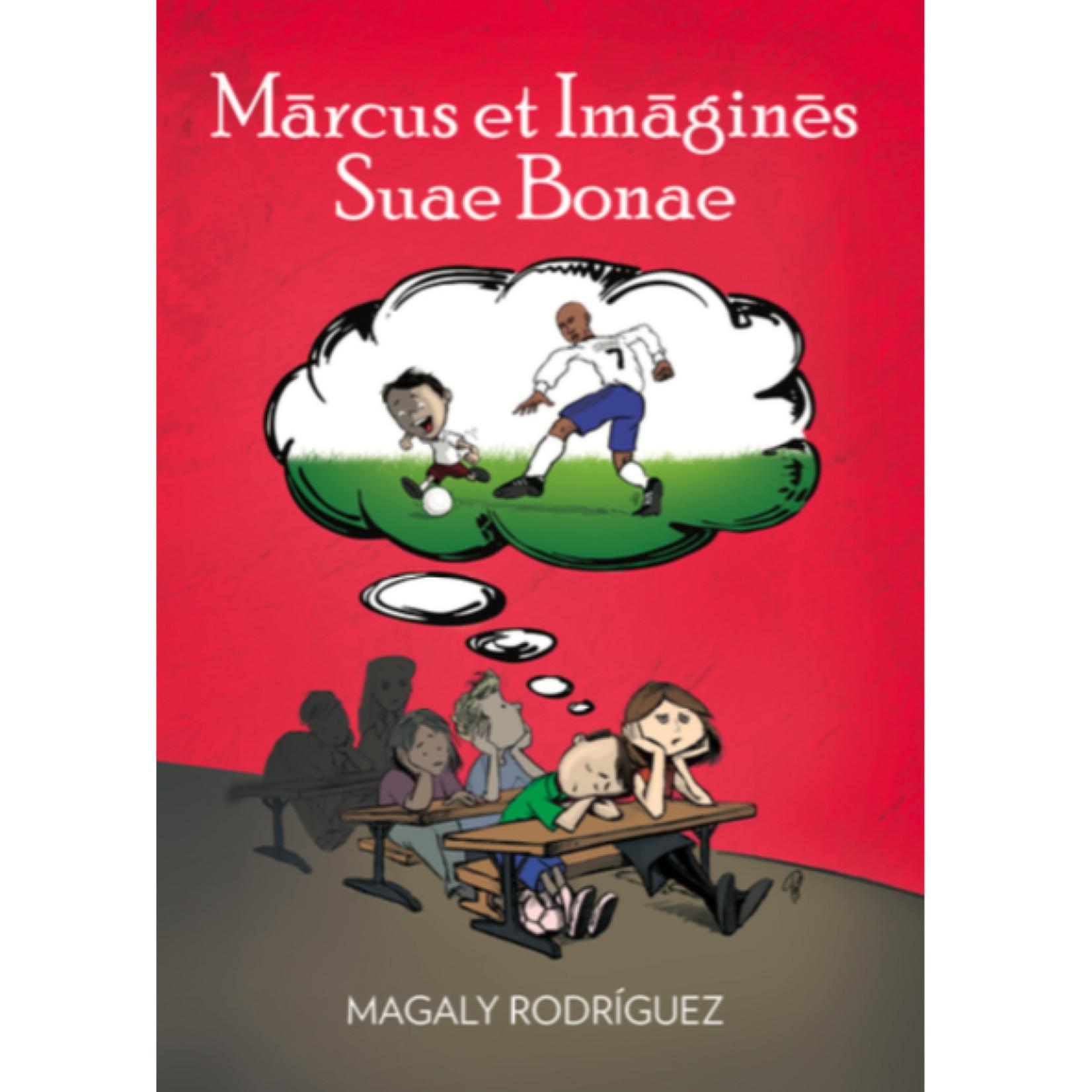 TPRS Books Marcus Et Imagines Suae Bonae