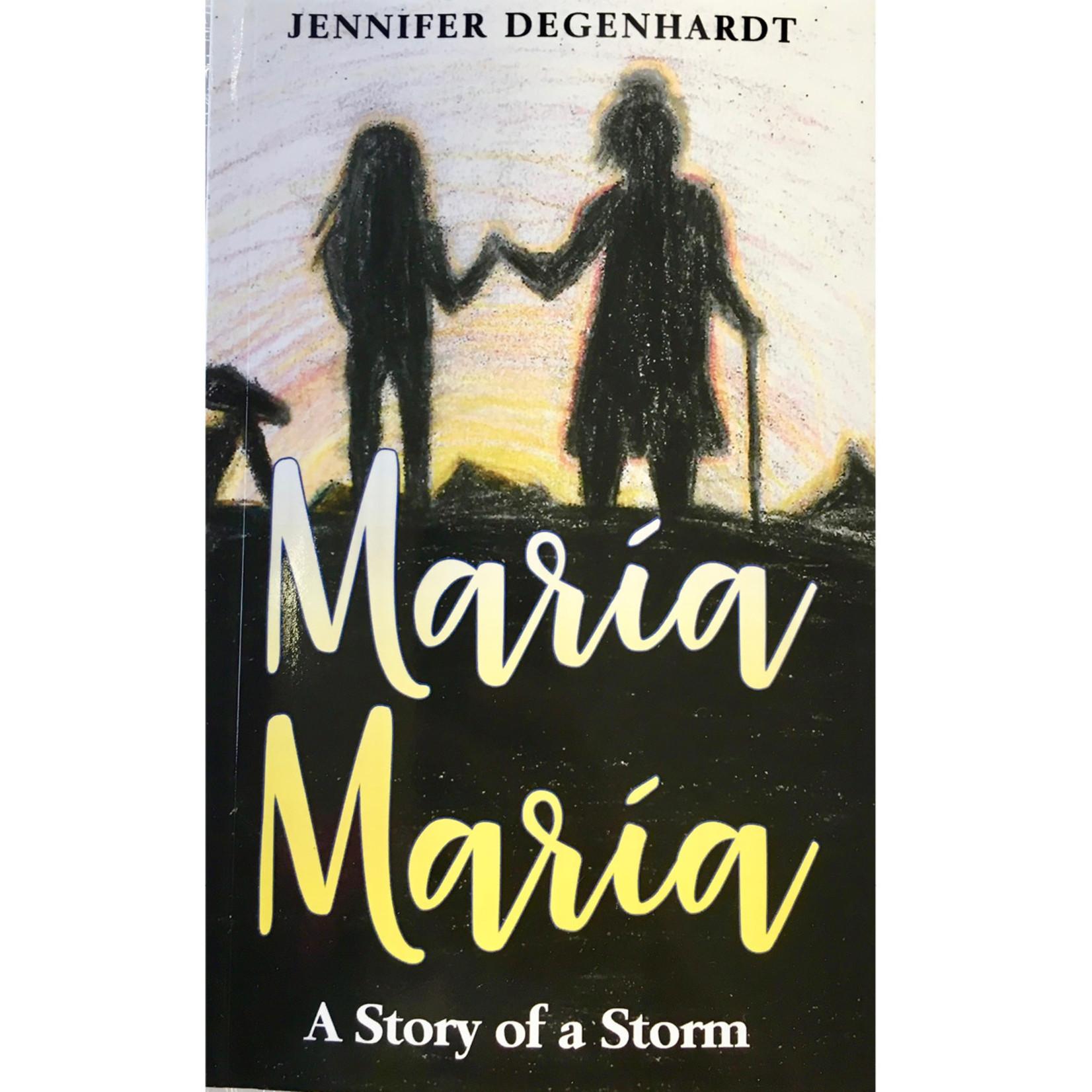 Jennifer Degenhardt María María - A Story of a Storm