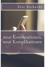 Neue Konversationen, neue Komplikationen