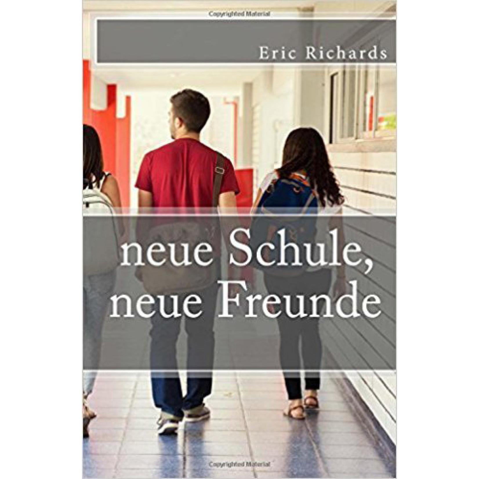 TPRS Books Neue Schule, neue Freunde
