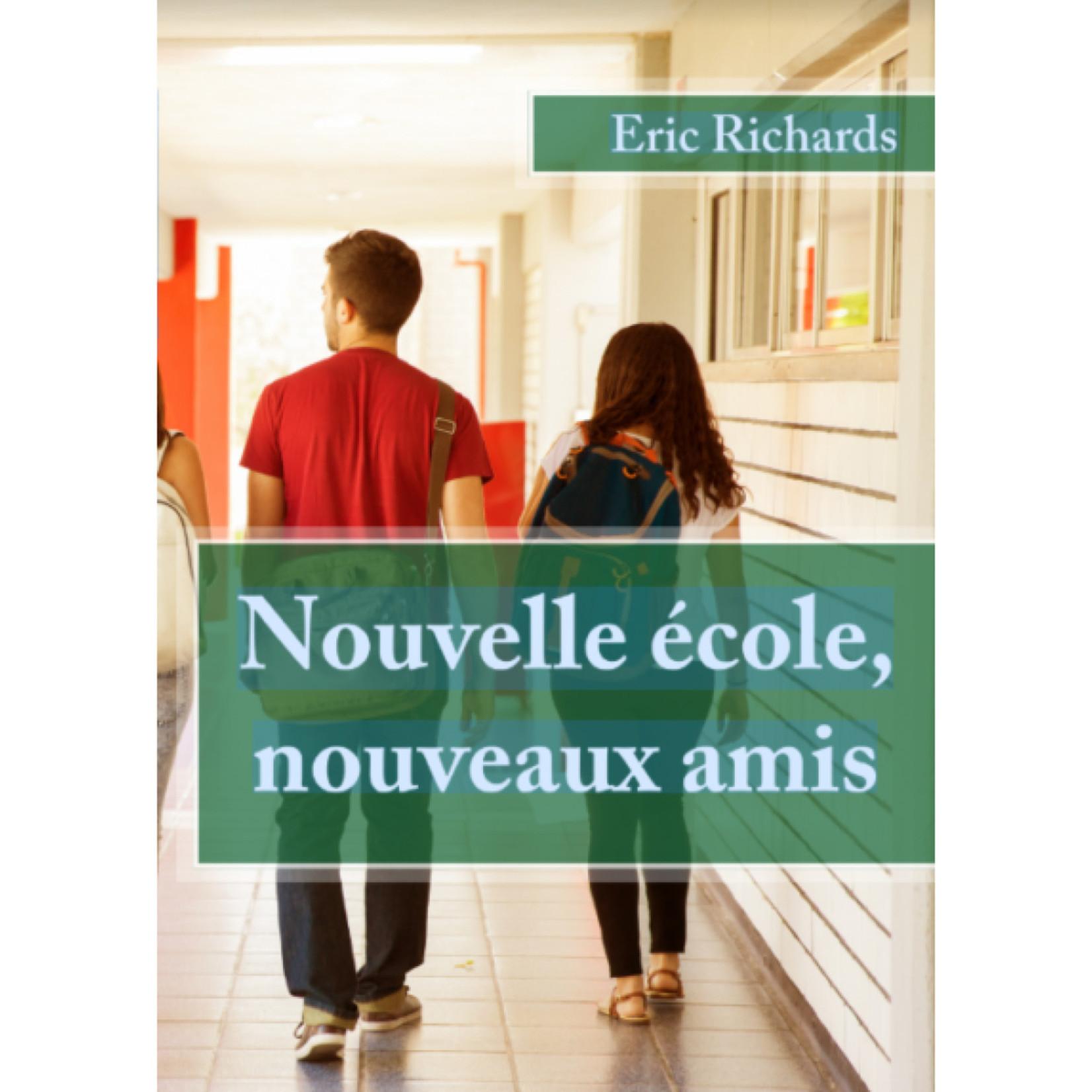 TPRS Books Nouvelle école, nouveaux amis