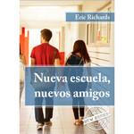 TPRS Books Nueva escuela, nuevos amigos