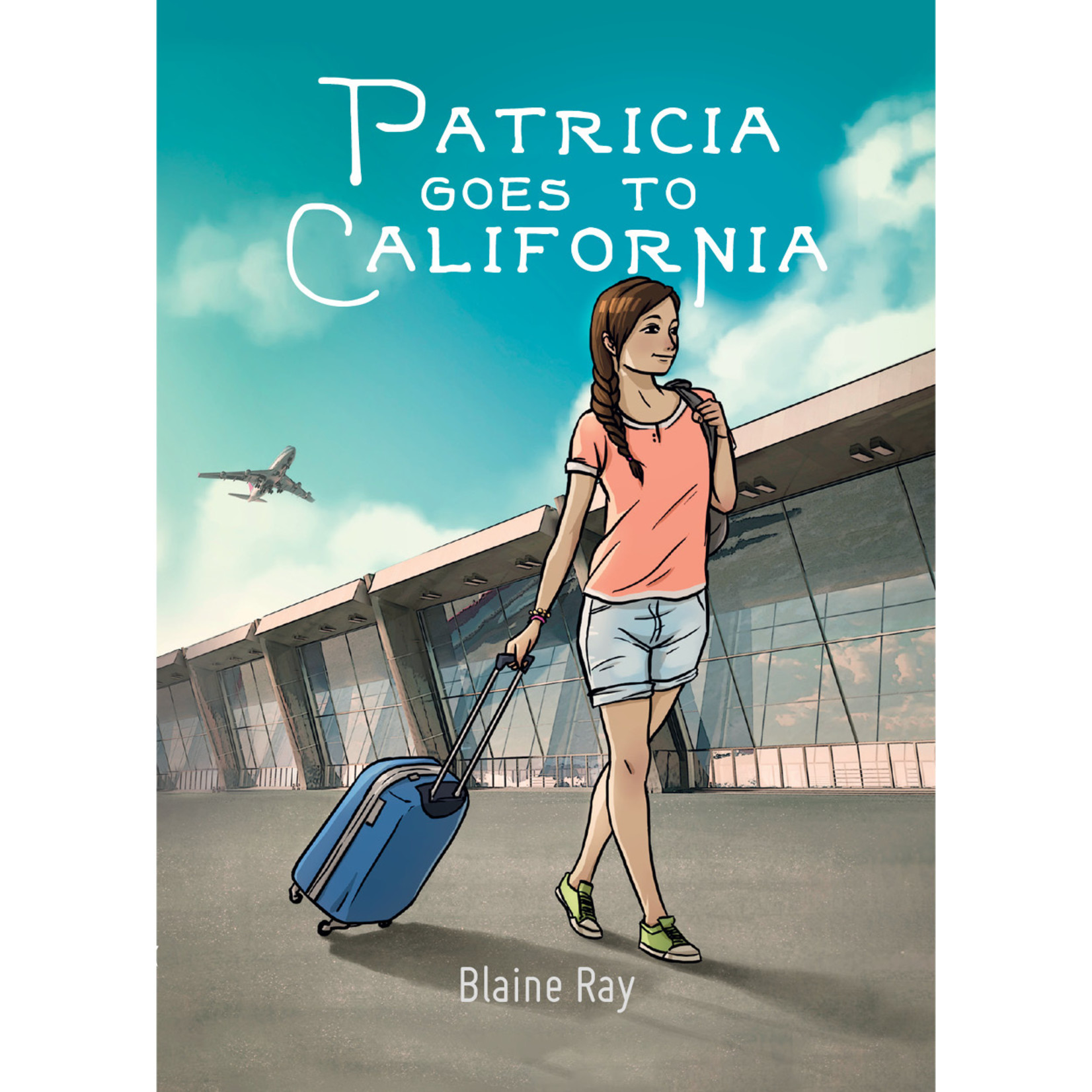 TPRS Books Patricia goes to California