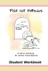 Pīsō Ille Poētulus - Student Workbook
