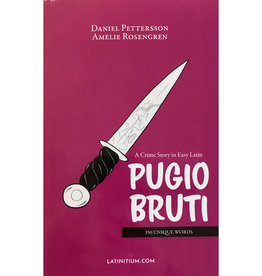Pugio Bruti - A crime story in easy Latin