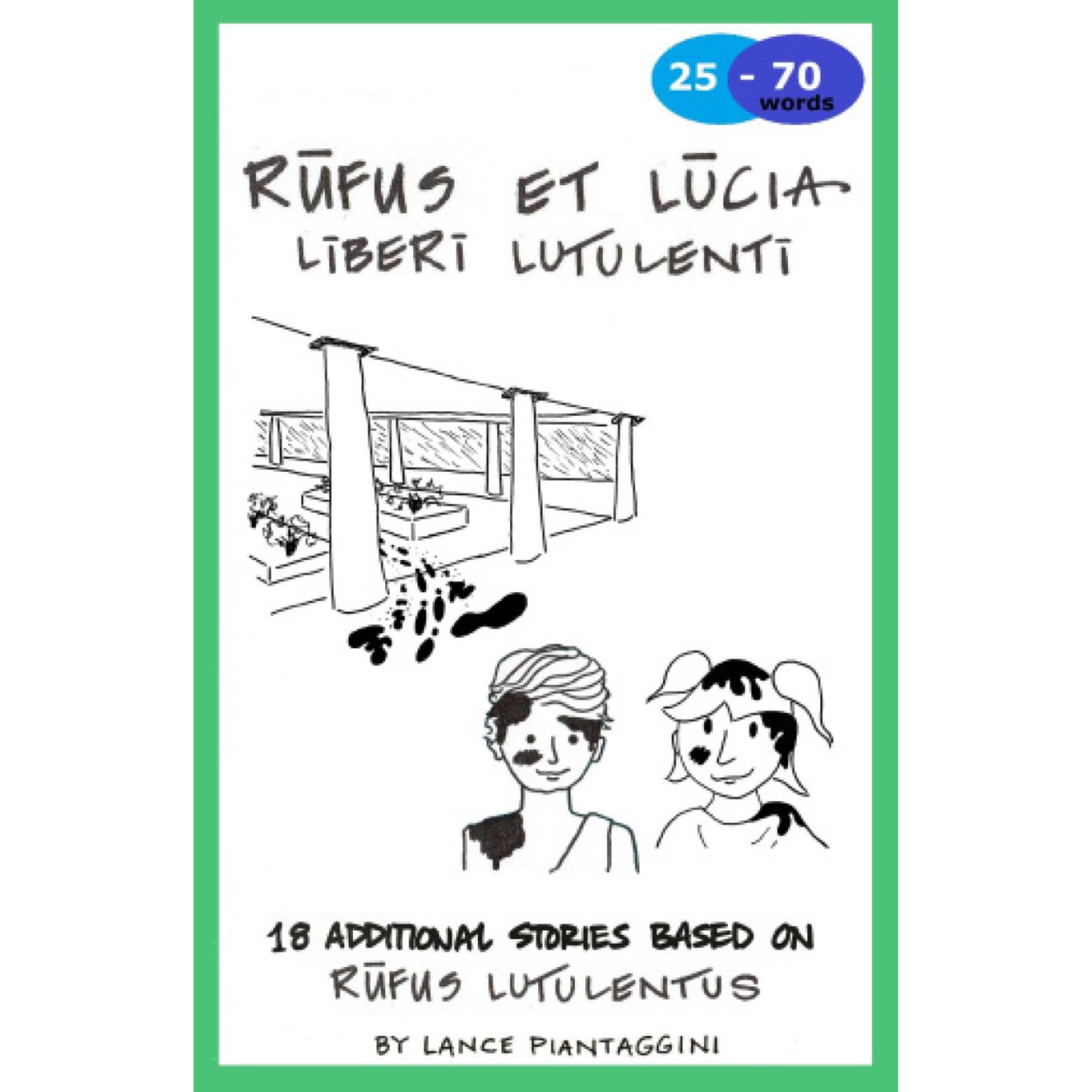 Magister P Rūfus et Lūcia: līberī lutulentī