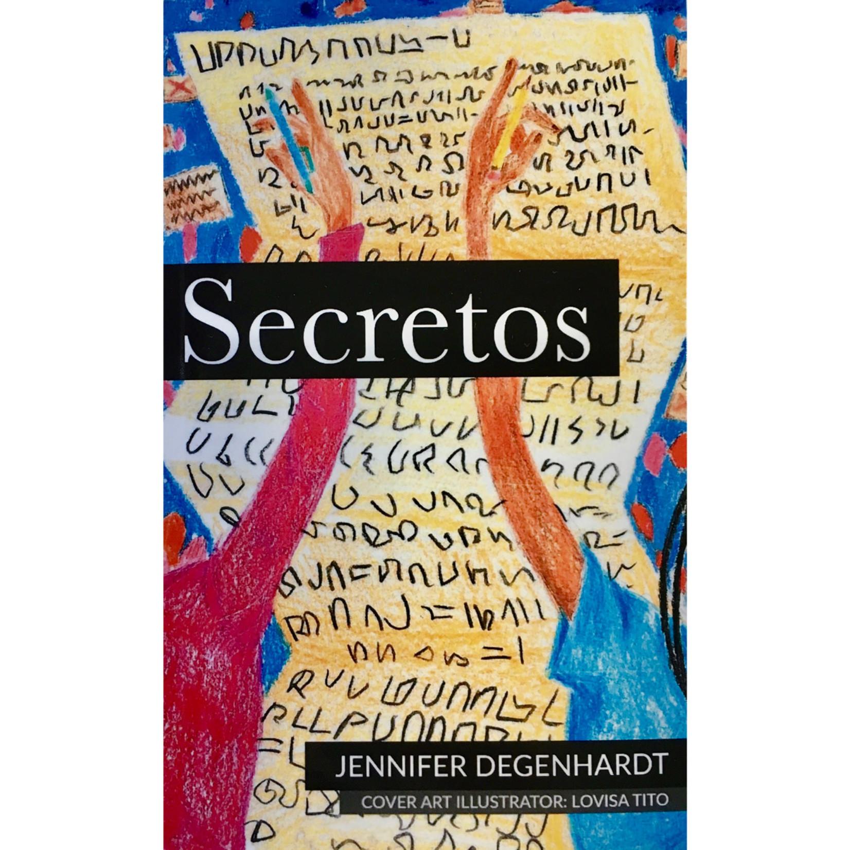 Jennifer Degenhardt Secretos