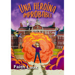Fluency Matters Una heroína improbable
