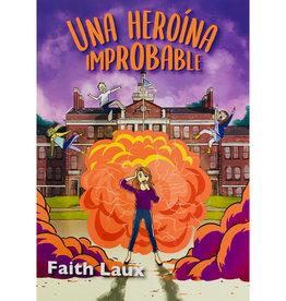 Una heroína improbable
