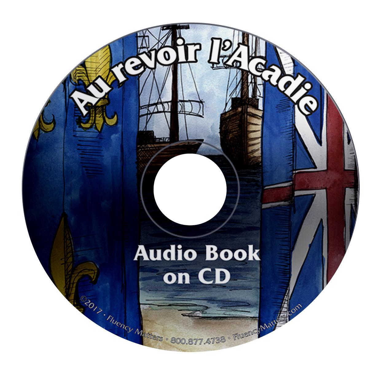 Au revoir l'Acadie - Audio Book