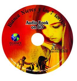 Bianca Nieves y los 7 toritos - audio book on CD