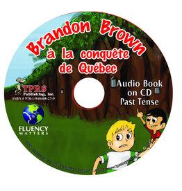 Brandon Brown à la conquête de Québec - Audio book