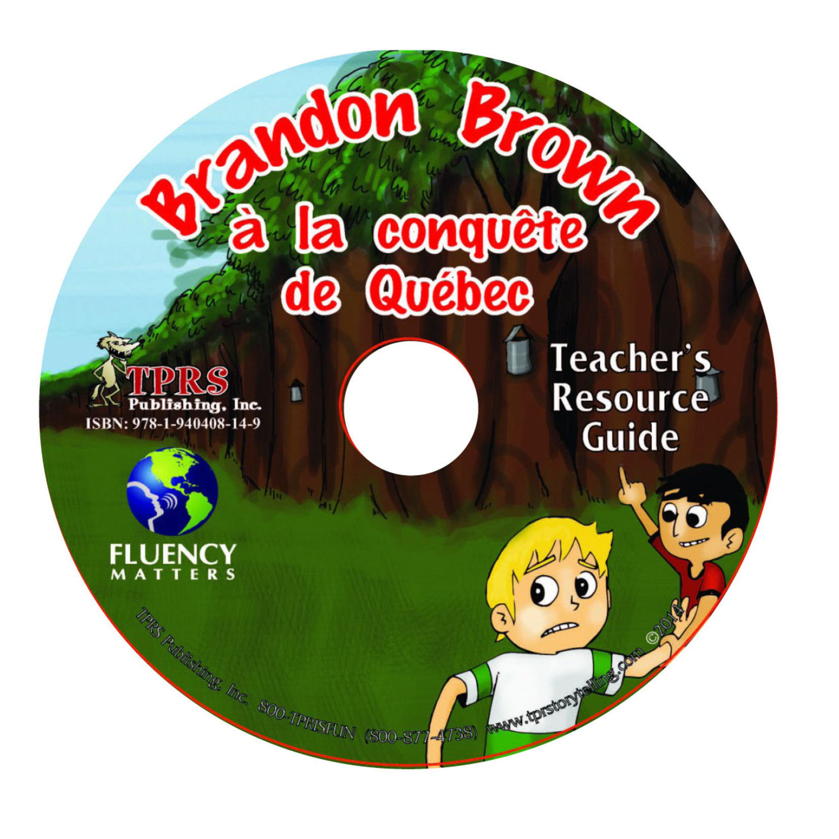 Fluency Matters Brandon Brown à la conquête de Québec  - Teacher's Guide on CD