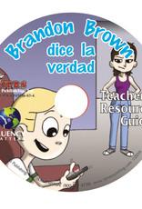 Brandon Brown dice la verdad - Teacher's Guide