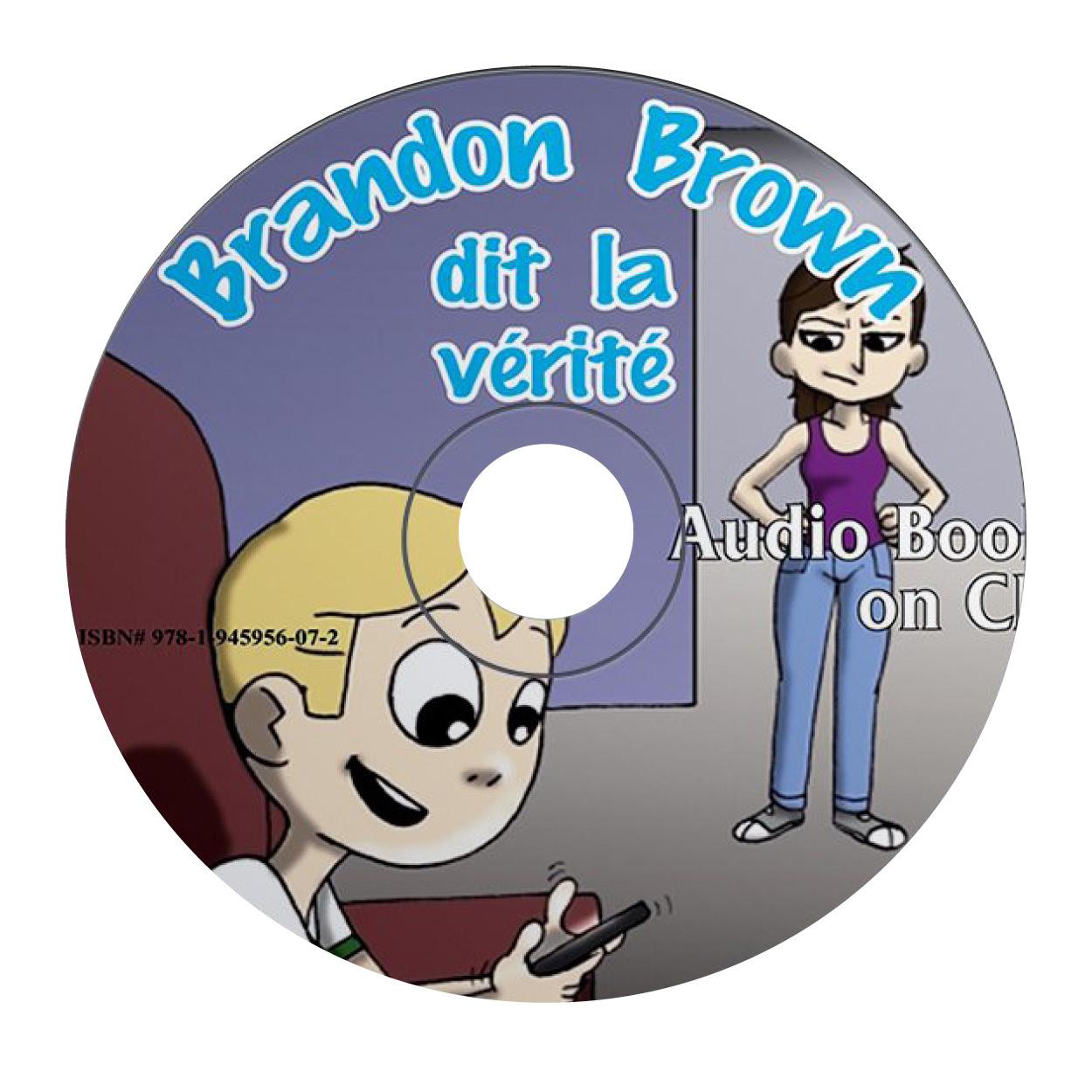 Brandon Brown dit la vérité - Luisterboek
