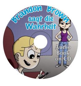 Brandon Brown sagt die Wahrheit - Audio Book on CD