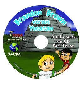 Brandon Brown versus Yucatán - Luisterboek
