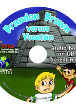 Brandon Brown versus Yucatán - Audio Book