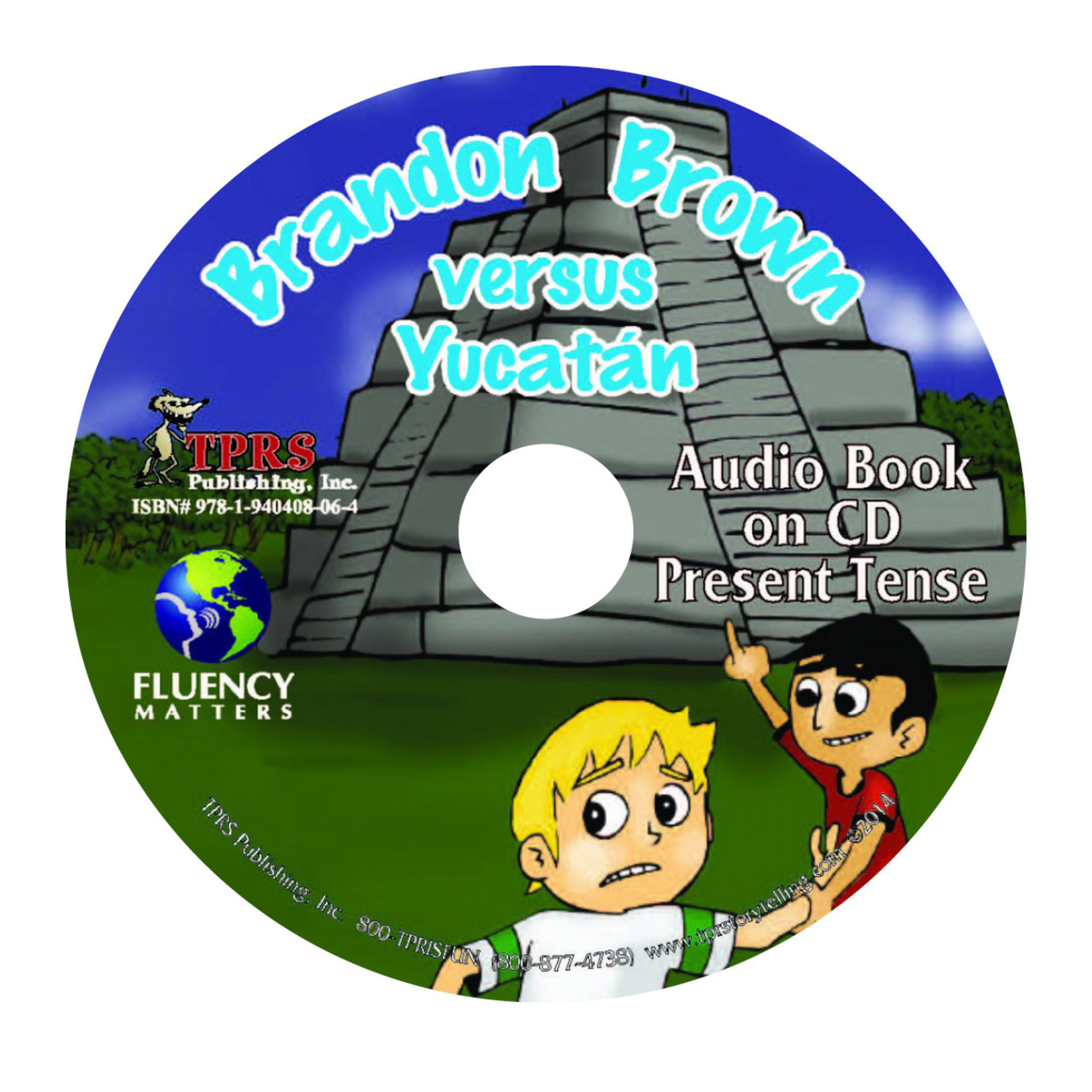 Fluency Matters Brandon Brown versus Yucatán - Audio Book