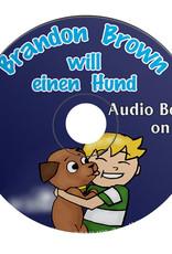 Brandon Brown will einen Hund - Luisterboek