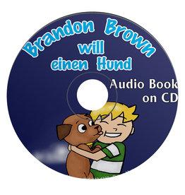 Brandon Brown will einen Hund - Audio Book