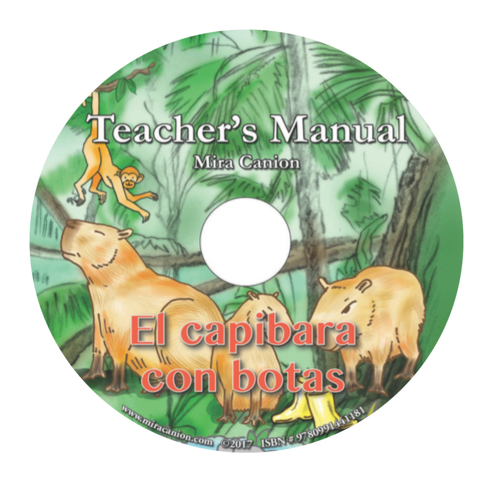 Mira Canion El Capibara con Botas - Teacher's Manual