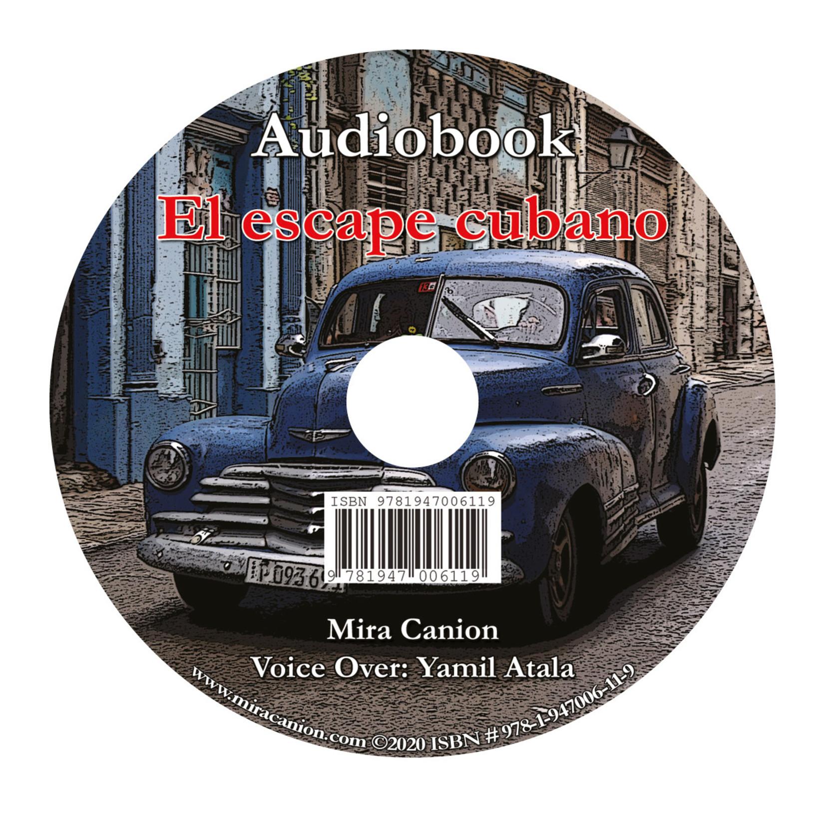 Mira Canion El escape cubano - Luisterboek