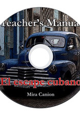 El Escape Cubano - Teacher's Manual