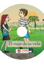 El viaje de su vida - Teacher'sGuide